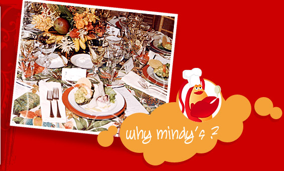 Why Mindy's?